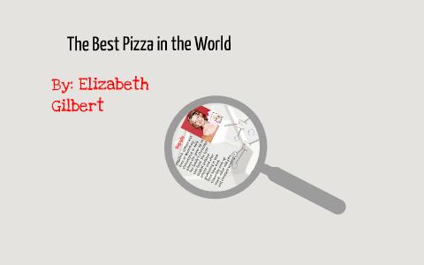 the best pizza in the world elizabeth gilbert