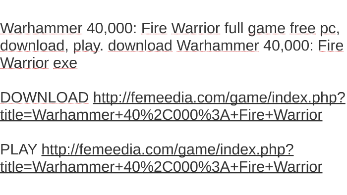 warhammer 40k fire warrior pc download