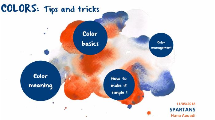 Colors : Tips and tricks by hana vista on Prezi Next