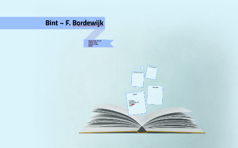 Bint F Bordewijk By On Prezi