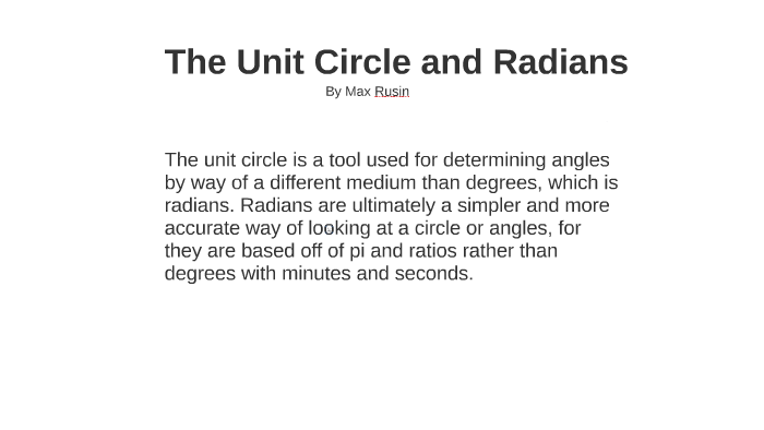 The Unit Circle and Radians by Aimee Rusin on Prezi