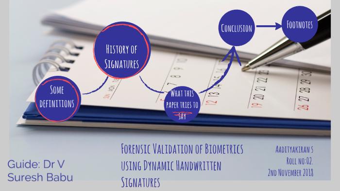 Forensic Validation of Biometrics using Dynamic Handwritten
