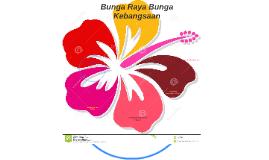 Bunga Raya Bunga Kebangsaan By Mahfudzah Mustafa