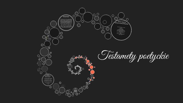 Testamety Poetyckie By Adrian Celmer On Prezi