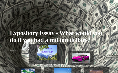 if i had a million dollars to give away essay