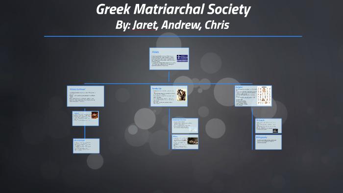 Greek Matriarchal Society by chris cook on Prezi