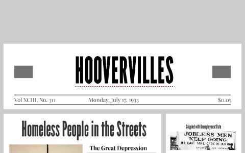 HOOVERVILLES by leah webb on Prezi