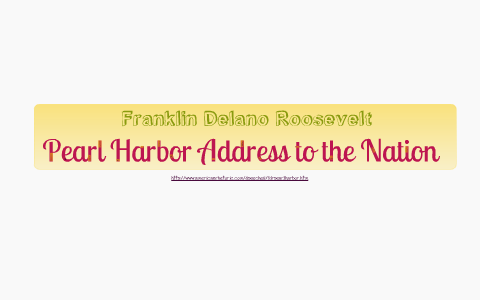 literary devices in fdrs pearl harbor speech