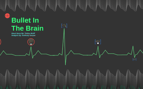 bullet in the brain analysis