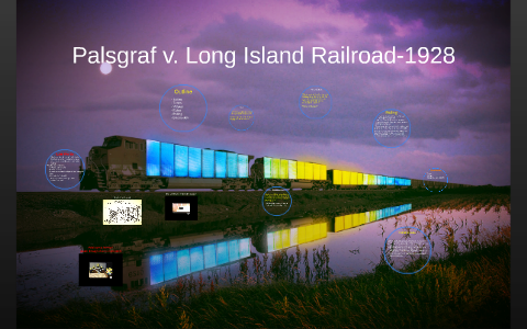 palsgraf v long island railroad company