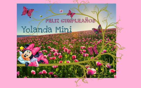 Feliz Cumpleanos Yolanda By Jose Luis Gonzales Correa On Prezi