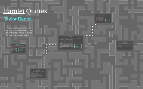 Hamlet Quotes By Taylor Daniel On Prezi