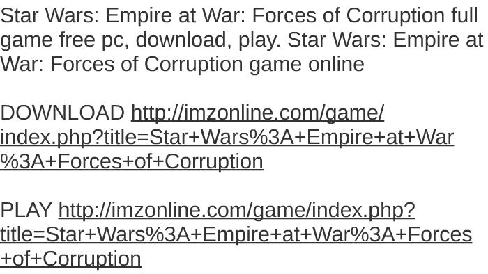 star wars empire at war free download full game