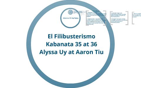 El Fili Kabanata 35-36 by Alyssa Uy on Prezi