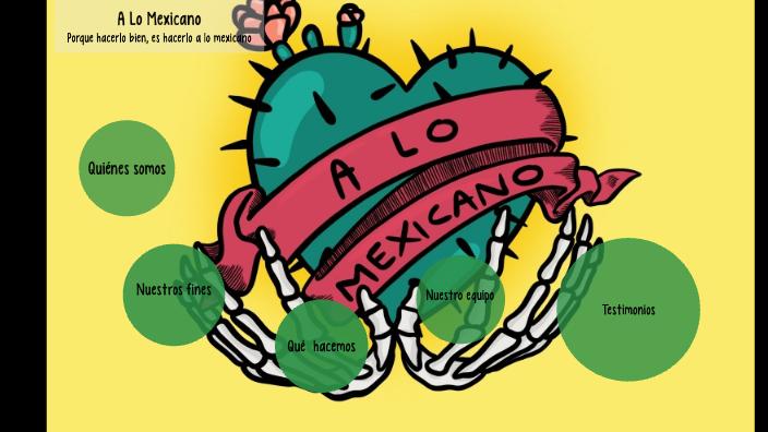 A Lo Mexicano By Patricio Araya