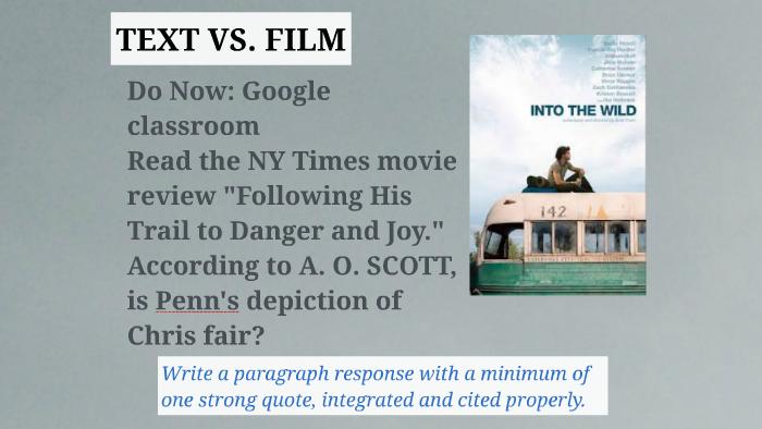 Into The Wild Film Vs Text By Tara Okun On Prezi