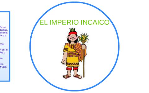 El Imperio Incaico By Mauricio Zegarra On Prezi