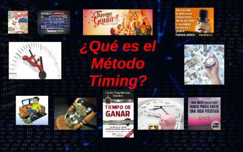 Qué es el Método Timing? by