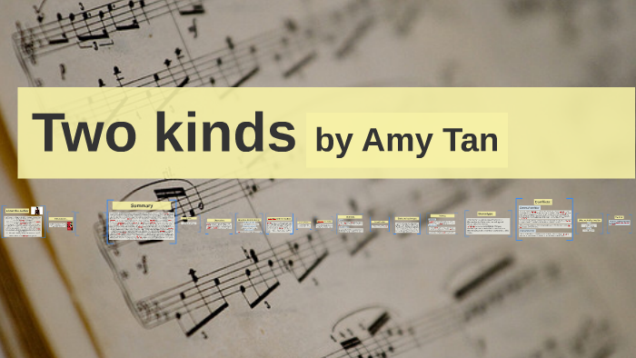 two kinds amy tan summary essay