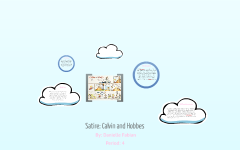 Satire Calvin And Hobbes By Danielle Fabian On Prezi