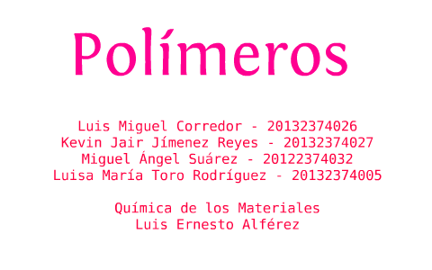 Polímeros By Vianney Camacho On Prezi