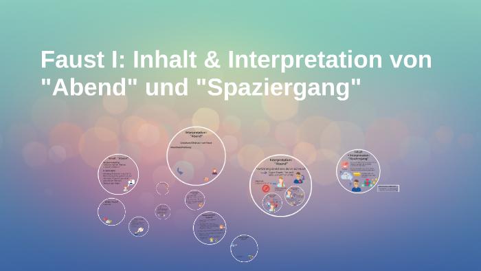 Faust I Inhalt Interpretation Von Abend Und Spaziergan By Anna