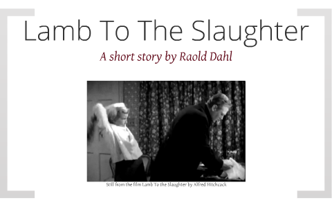 lamb to the slaughter short story