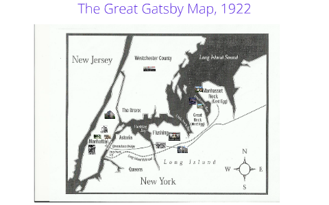 The Great Gatsby Map The Great Gatsby Map by Julie Goss on Prezi