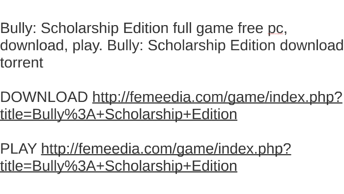 bully scholarship edition download utorrent