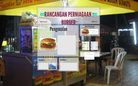 Rancangan Perniagaan Burger By Nadiah Muhd