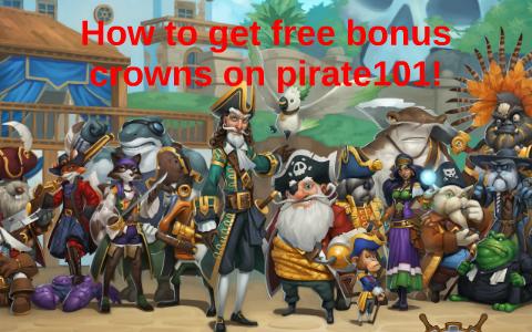 How to get free crowns on pirate101! by Matthias Scheerlinck