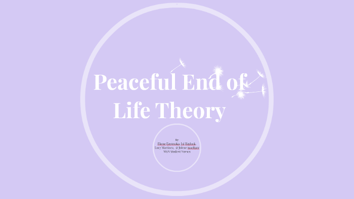 peaceful end of life theory application