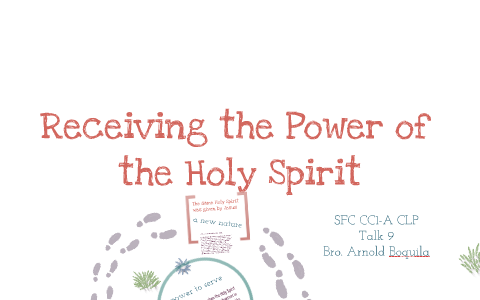 Copy of CFC CLP Talk 9: Receiving the Power of the Holy