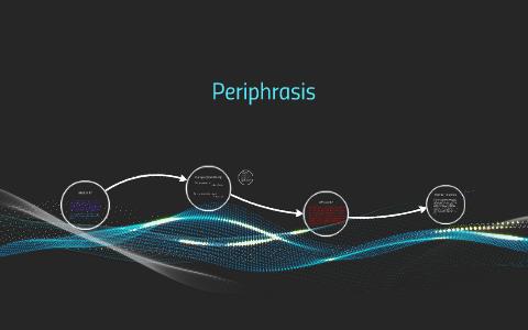 examples of periphrasis in literature