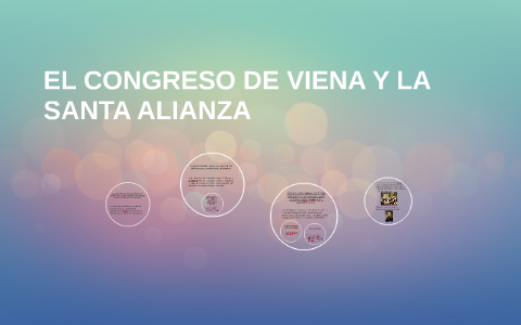 EL CONGRESO DE VIENA Y LA SANTA ALIANZA by Jaqueline