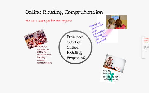 Pros and Cons of Online Reading Comprehension by Mary