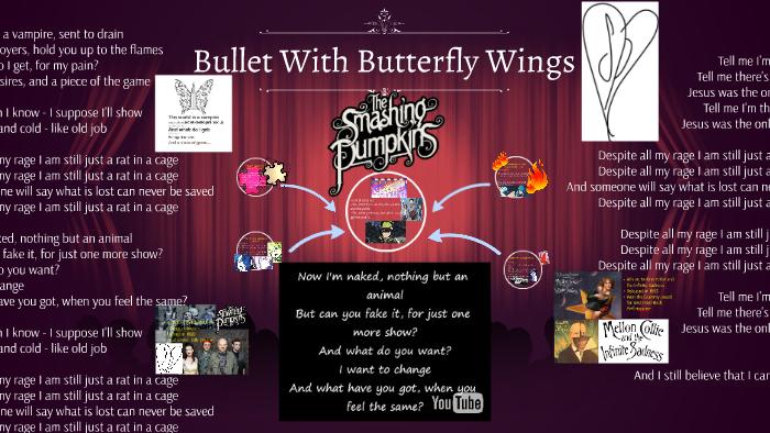 Bullet With Butterfly Wings By Jazzmans X Allora qualcuno dirà che cosa è andato perduto e non potrà mai essere salvato. bullet with butterfly wings by jazzmans x