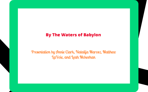 by the waters of babylon character analysis