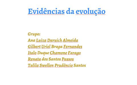 Evidências Da Evolução By Gilbert Uriel On Prezi