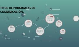 Tipos De Programas De Comunicación By Mario Jimenez
