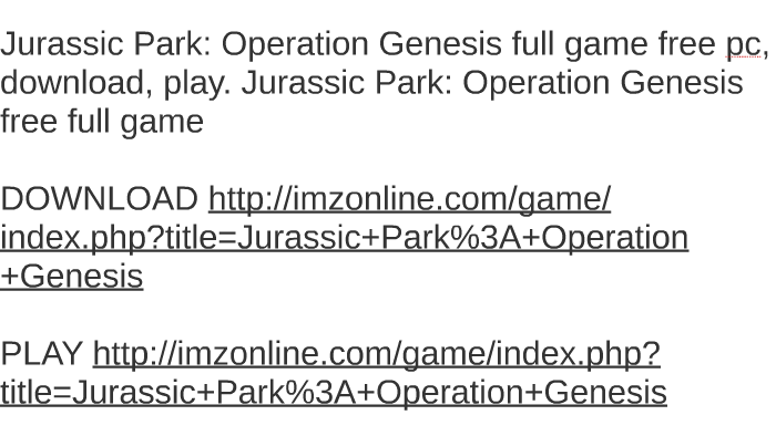 jurassic park operation genesis download free full version