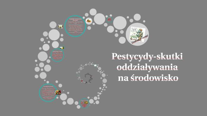 Pestycydy Skutki Oddziaływania Na środowisko By Konrad Zadęcki On Prezi