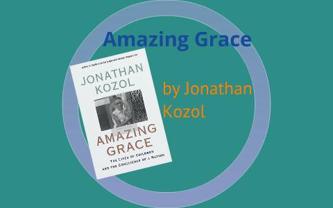 amazing grace jonathan kozol summary