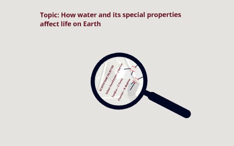 unique properties of water that make life possible on earth