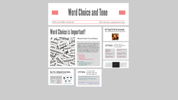 Word Choice, Tone, and Evidence by Angelita Reyes on Prezi