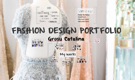 Grosu Catalina Fashion Design Portfolio By Catalina Grosu