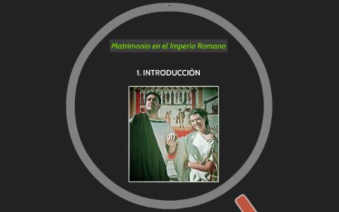 Matrimonio En El Imperio Romano : Matrimonio en el imperio romano by yovanny guillen salinas on prezi