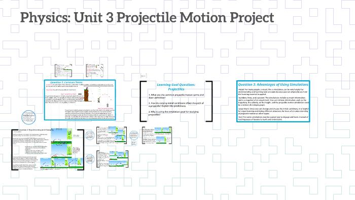 Physics: Unit 3 Projectile Motion Project by Tbecca DF on Prezi