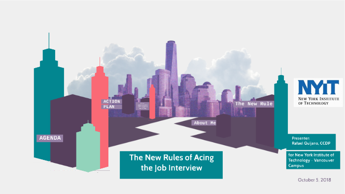 The New Rules of Acing the Job Interview by Rafael Quijano