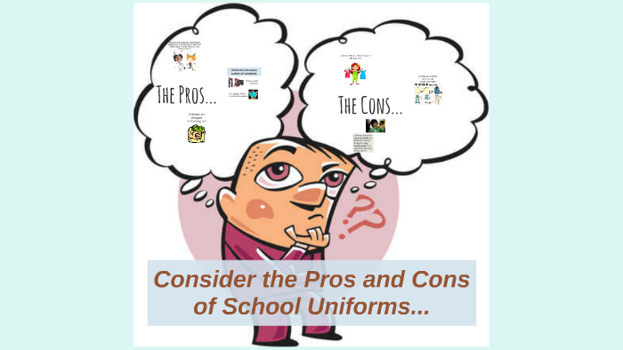 School Uniforms Pros and Cons by Missy DeMarco on Prezi